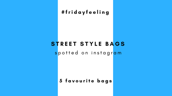 Street style bags spotted on instagram